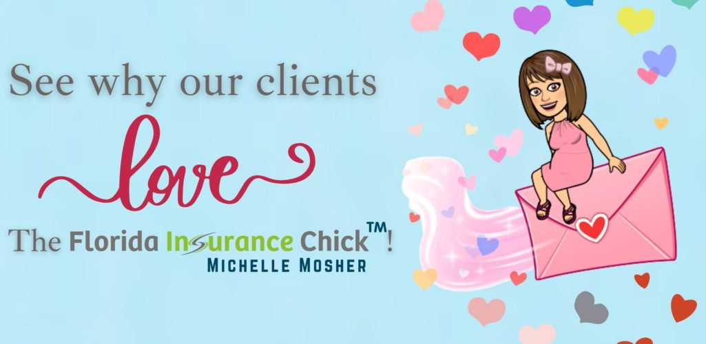 Clients LOVE The Florida Insurance Chick™!