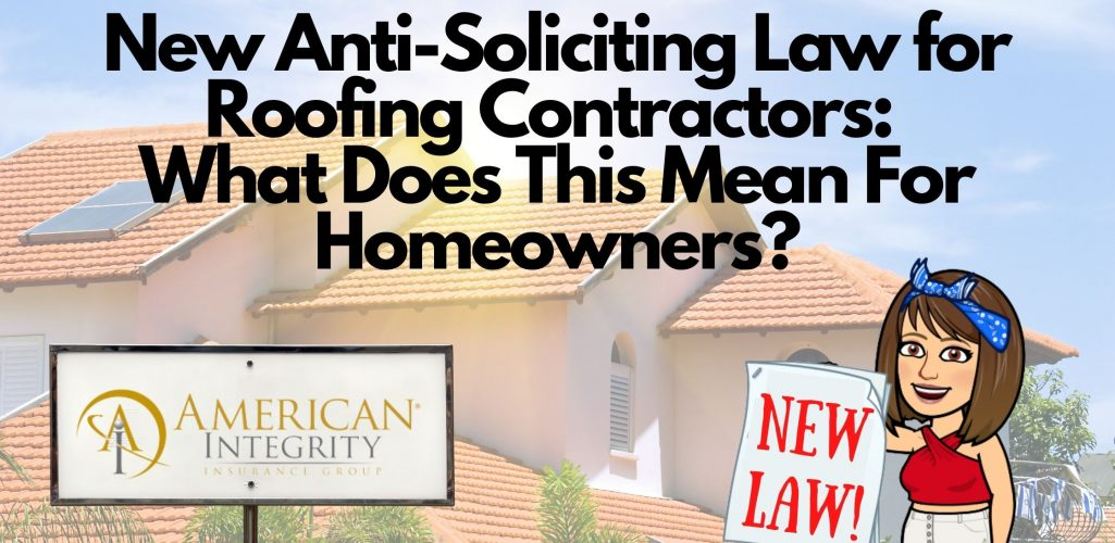 New Anti-Soliciting Law for Roofing Contractors: What Does This Mean for Homeowners?
